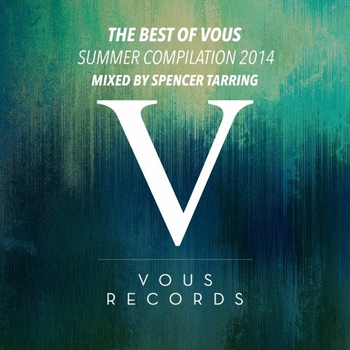 The Best Of Vous: Summer Compilation 2014