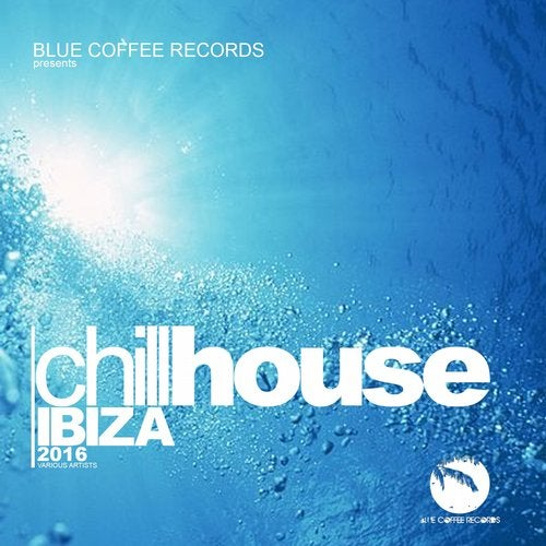 Chill House Ibiza 2016 (Finest Chill House Music)