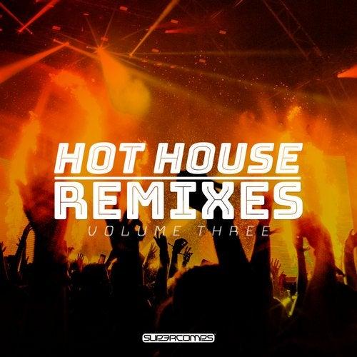 Hot House Remixes, Vol. 3