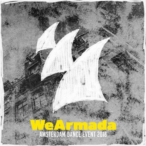 WeArmada - Amsterdam Dance Event 2018 ? Armada Music - Extended Versions