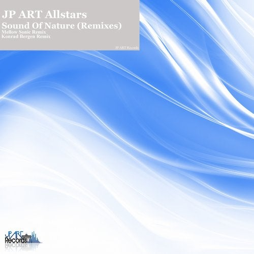 Sound of Nature(Remixes) from JP Art Records on Beatport