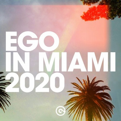 EGO IN MIAMI 2020