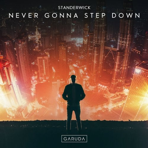 Never Gonna Step Down