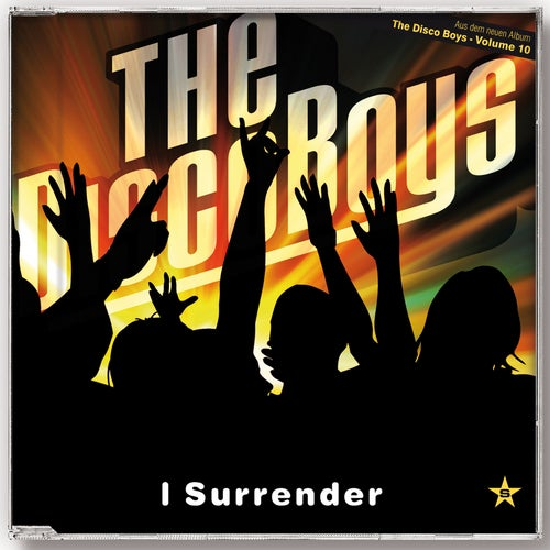 I Surrender (D O N S  Remix) by The Disco Boys on Beatport