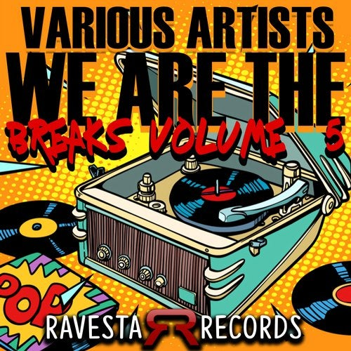 We Are The Breaks Vol#5