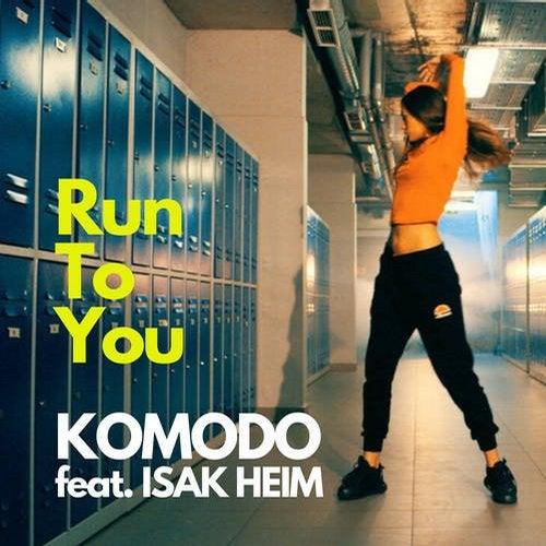 Komodo, Isak Heim - Run To You (Original Mix) [2020]
