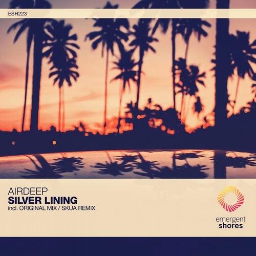 Airdeep - Silver Lining (Original Mix; Skua Remix) [2020]