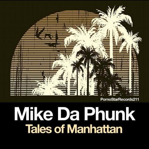 Mike Da Phunk - Tales Of Manhattan
