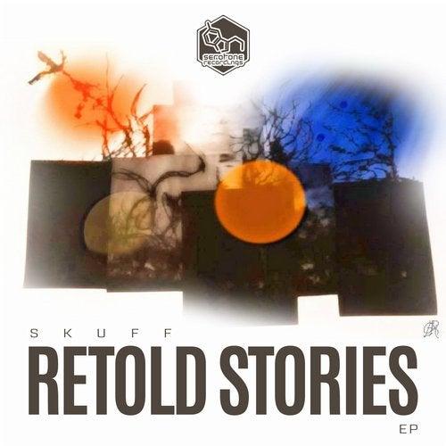 Skuff - Retold Stories EP [SER034]