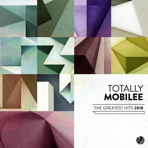 Totally Mobilee - The Greatest Hits 2018