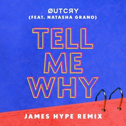 Tell Me Why (feat. Natasha Grano)