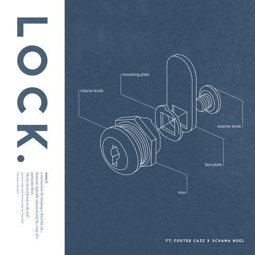 LOCK (feat. Foster Cazz & Schama Noel)