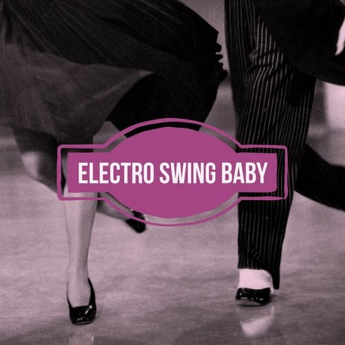 Electro Swing Baby