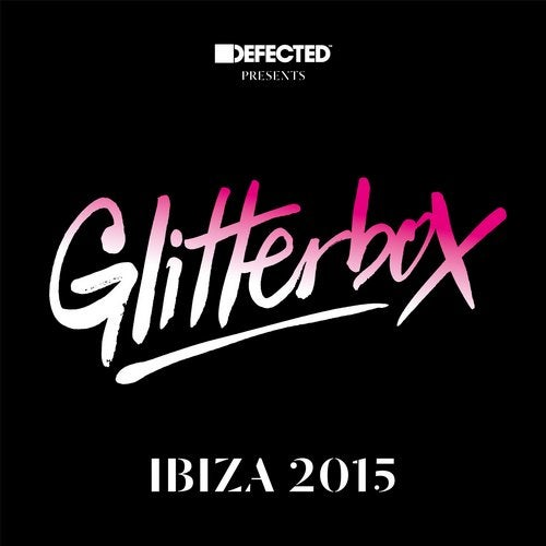 Defected presents Glitterbox Ibiza 2015