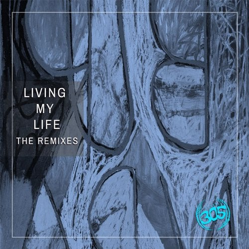 Living My Life (The Remixes) (feat. Mike Harvey)