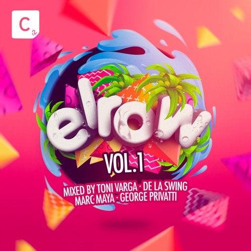 Elrow Vol. 1 (Mixed By Toni Varga, De La Swing, Marc Maya and George Privatti) - Beatport Exclusive Edition