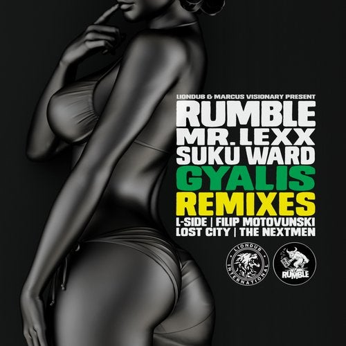 Rumble, Mr Lexx, Suku Ward - Gyalis (Remixes) [RMBL007]