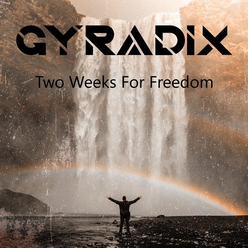Two Weeks of Freedom