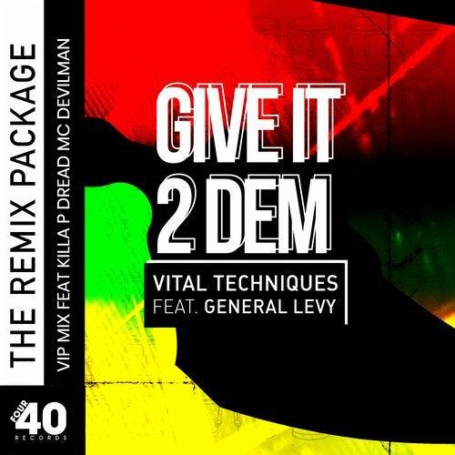 Give It 2 Dem