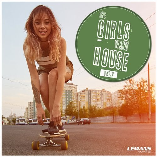 The Girls Want House, Vol. 3