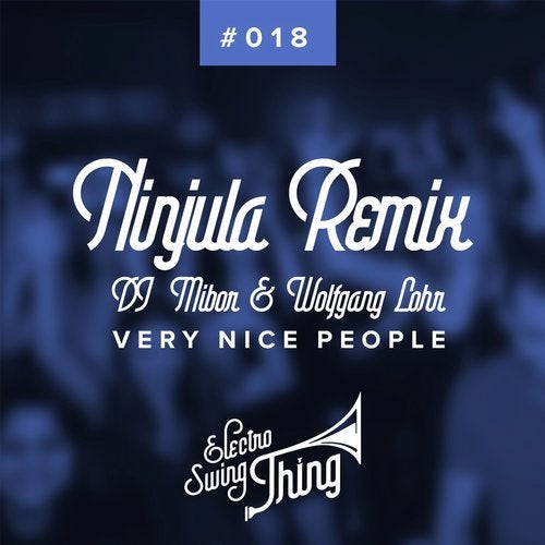 Very Nice People (Ninjula Remix)