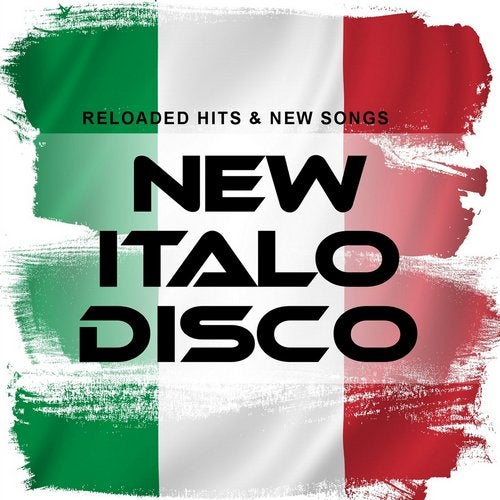 New Italo Disco: Reloaded Hits & New Songs from Sounds