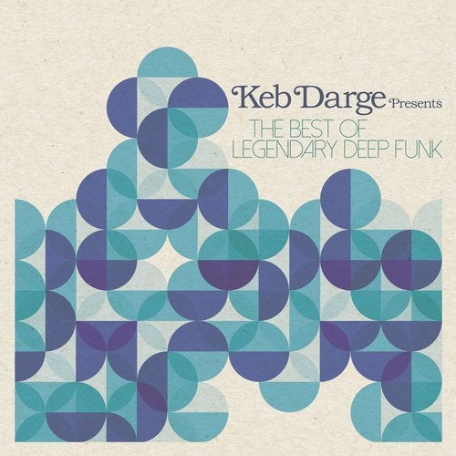 Keb Darge presents The Best of Legendary Deep Funk (Deluxe)
