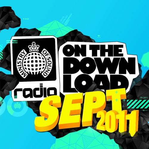 Ministry Of Sound Radio Presents On The Download September 2011