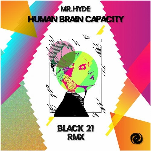 Human Brain Capacity (Black 21 Remix) from FreakingBeats Records on