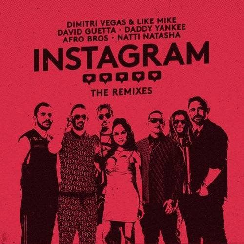 Instagram (The Remixes)