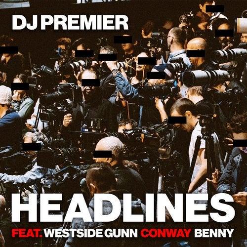 Headlines feat. Conway feat. Westside Gunn feat. Benny