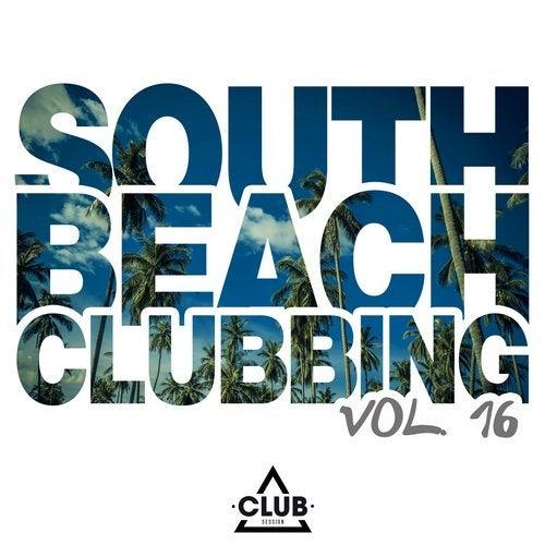 South Beach Clubbing Vol. 16