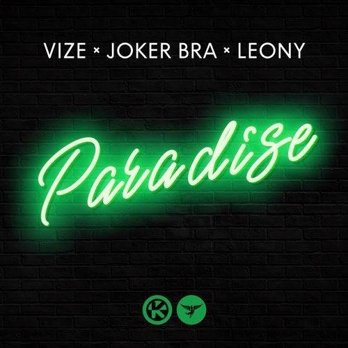 Paradise (Original Mix) by Vize, Leony, Joker Bra on Beatport