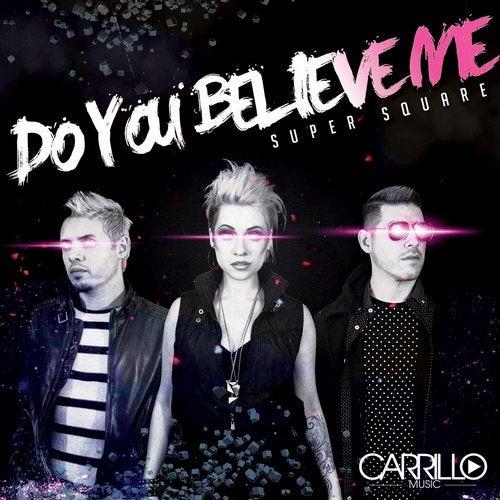 Do You Believe Me