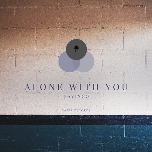 Alone With You from Satta Records on Beatport