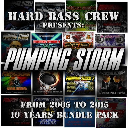 Pumping Storm from 2005 to 2015 (10 Years Bundle Pack)