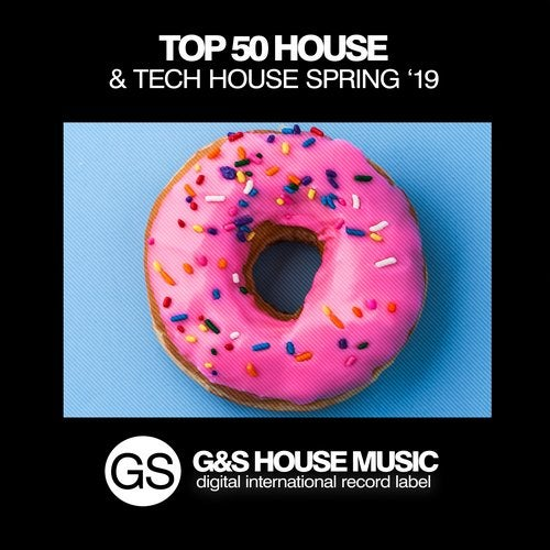 Top 50 House & Tech House (Spring '19)