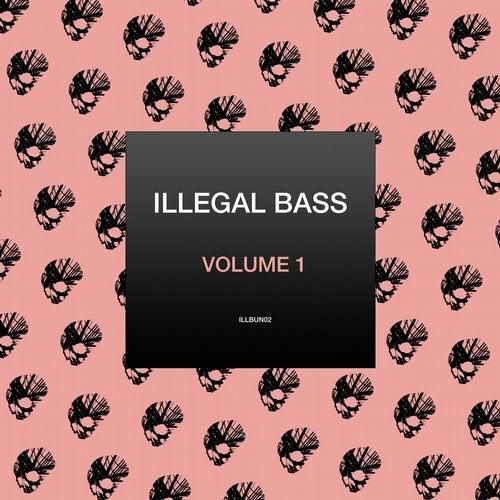 Illegal Bass (Vol. 1)