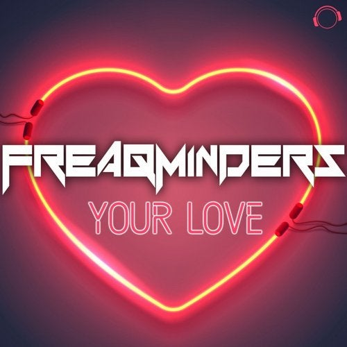 Freaqminders - Your Love