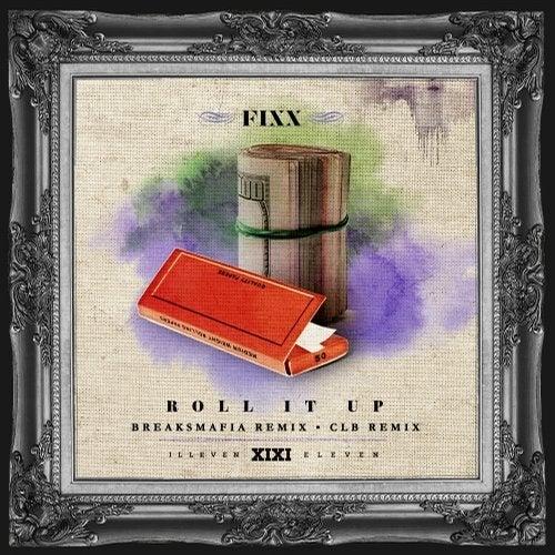 Roll It Up Remixes