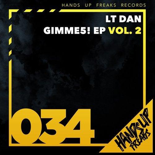 LT Dan - Gimme5 EP Vol. 2