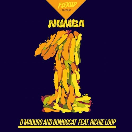 Numba One (feat  Richie Loop) from Flex Up on Beatport