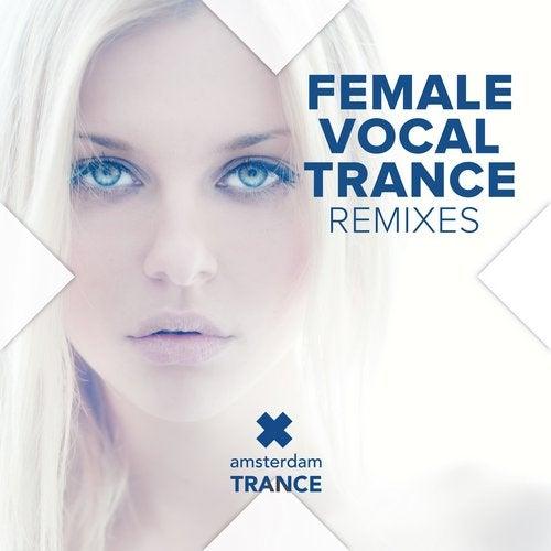 Female Vocal Trance - Remixes