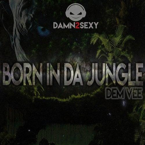 Born in da Jungle