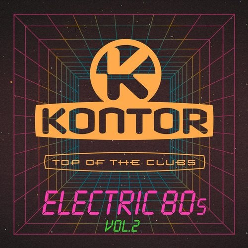 Kontor Top of the Clubs - Electric 80s, Vol. 2