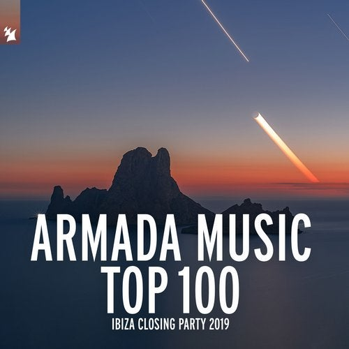 Armada Music Top 100 - Ibiza Closing Party 2019 - Extended Versions