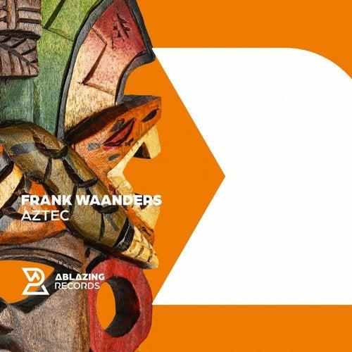 Frank Waanders - Aztec (Extended Mix) [2020]