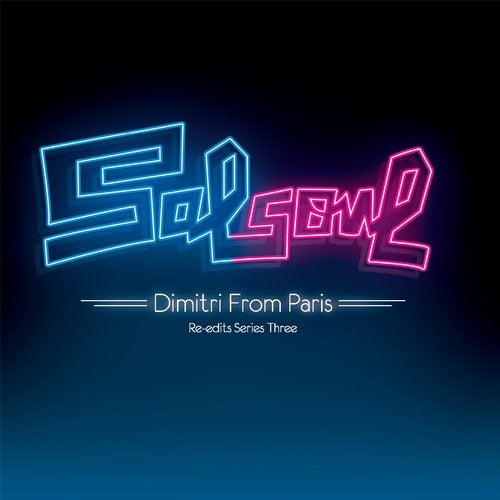 Salsoul Re-Edits Series Three: Dimitri from Paris