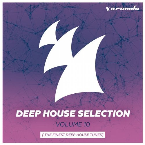 Armada Deep House Selection, Vol. 10 (The Finest Deep House Tunes) - Extended Versions