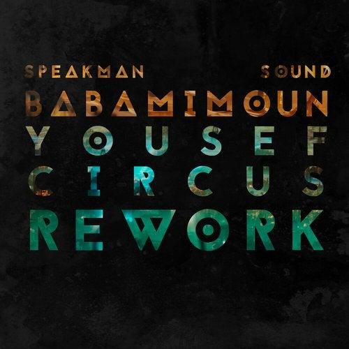 Babamimoun (Yousef Circus Rework)
